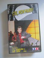 CASSETTE VIDEO VHS CIEL, MON MARDI ! Il Y A Un An LA 100 ème !...  Christophe Dechavanne - Tv Shows & Series