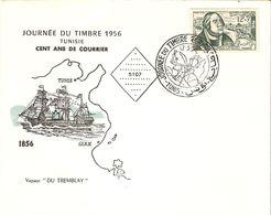 Tunisie 1956 - Journée Du Timbre - FDC - Cent Ans De Courrier - Tunis/Sfax - Vapeur Du Tremblay - YT 419 - Tunisia