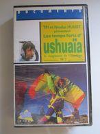 CASSETTE VIDEO VHS USHUAÏA Nicolas HULOT Le Magazine De L'extrême. - Dokumentarfilme