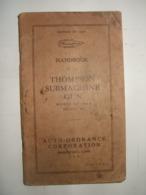 - Hanboook Of The Thomson Submachine Gun Model Of 1928 Model M1 - 1939-45