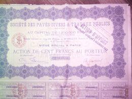 Société Des Pavés Divers & Travaux Publics  - 1921 - Action De Cent Francs Au Porteur - Industrie