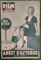 Revue Film Complet N° 673 - Bus Stop - Arrêt D' Autobus - Marilyn Monroe - Avril 1957 - Très Bon état - Cine