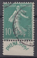 FRANCE : SEMEUSE 10c VERT N° 188 PUB PHENA SEPTYL OBLITERATION LEGERE - 1906-38 Semeuse Camée