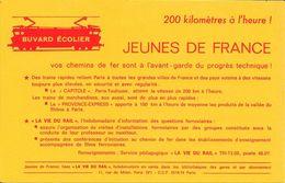 BUVARD ECOLIER - 200 Kilomètres à L'heure - JEUNES DE FRANCE - Vos Chemins De Fer Sont à L'avant - Garde Du ............ - Transport