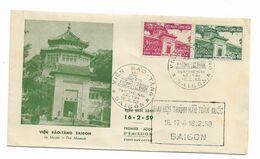 Viet Nam Sud Yvert Série 104 Et 105 Sur Lettre FDC Saïgon 16/2/1959 - Musée Vien Baô -tang - Vietnam