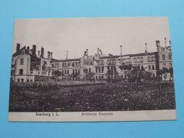 SAARBURG I. L. / Artillerie Kaserne () Anno 1914 > Wieblingen Feldpost ( See / Voir Photo ) - Caserme