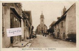 MONTAGNEY  La Grande Rue - Andere Gemeenten