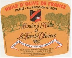 13- LA FARE LES OLIVIERS -ETIQUETTE HUILE D'OLIVE - Advertising