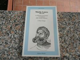 Martin Lutero - 1483-1546 - Religion