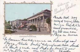 48102Gruss Aus Baden Baden, Conversationshaus – 1899. - Baden-Baden