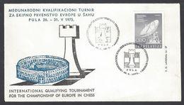 Chess, Yugoslavia Pula, 26.05.1975, Cancel On Envelope, European Qualifying Tournament - Schach