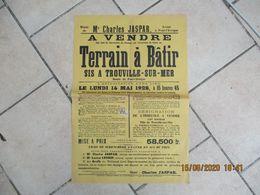 TROUVILLE SUR MER LE 14 MAI 1928 A VENDRE TERRAIN A BÂTIR ROUTE DE PONT-L'EVÊQUE TIMBRE FISCAL 75c  62cm/42cm - Plakate