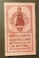 Werbemarke Cinderella Poster Stamp Industrie Ausstellung Wattwil  1911  #178 - Erinofilia
