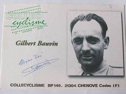 Gilbert BAUVIN - Signé / Dédicace Authentique / Autographe - Cycling