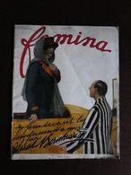 VR - 1913 FEMINA Sarah BERNHARDT,LUHER Robes De Bal Mode,SOULIE Intimité Blouses Manteaux Coiffures Tailleurs Cl. TALBOT - 1900 - 1949