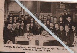 BOKSEN..1936.. BANKET TE OOSTENDE TER ERE VAN CHARLES SEYS DE BOKSKAMPIOEN - Non Classés