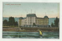 STRESA - REGINA GRAND HOTEL 1909 - VIAGGIATA  FP - Verbania