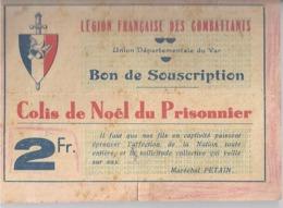 """LEGION FRANCAISE DES COMBATTANTS-VAR -COLIS DE NOEL DU PRISONNIER .MARECHAL PETAIN :""""IL FAUT QUE NOS FILS EN CAPTIVITE - Documents"""
