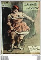 L'ASSIETTE AU BEURRE-1905-213-FOIRE Du TRONE REPUBLICAIN-IBELS - 1900 - 1949