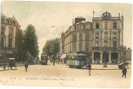 72 - LE MANS -  Place Et Avenue Thiers (att Bien Regarder Coins ) Tramway  Pub Byrrh Et Oriflamme 163 - Le Mans