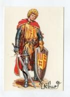C.P °_ 09-Gaston Fébus-Seigneur De Foix Béarn-1331.1391-éd Loubatières ° NEUVE - Foix