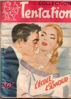 L'école De L'amour Par Louis De La Hattais - Collection Tentation N°35 - Books, Magazines, Comics