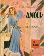 Braconnière D'amour Par Yves Cerdagne - Books, Magazines, Comics