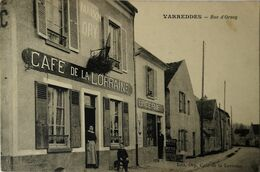 Varreddes (77)Rue D'Orsoy (Cafe De La Lorraine) 19?? - Other Municipalities