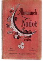 ALMANACH NODOT 1903.relié.480 Pages.nombreuses Illustrations. - 1901-1940