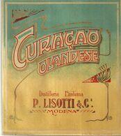 """8931"""" CURAÇAO OLANDESE-DISTILLERIA EMILIANA P- LISOTTI & C.-MODENA """"- ETICHETTA ORIGINALE - Other"""