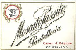 """8939"""" MOSCATO PASSITO PANTELLERIA-CASANO & BRIGNONE-PANTELLERIA """"- ETICHETTA ORIGINALE - Other"""