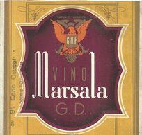 "8940"" G.D.F.-VINO MARSALA G.D. ""- ETICHETTA ORIGINALE - Other"