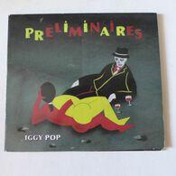 CD/  Iggy Pop - Préliminaires - Rock