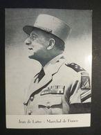 Jean De Lattre - Maréchal De France - Imprimé Glacé  - B.E - - 1939-45