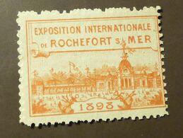 Werbemarke Cinderella Poster Stamp Exposition  Internationale De Rochefort Sur Mer 1898    #398 - Vignetten (Erinnophilie)