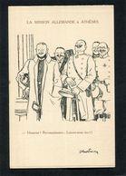 CPA - Illustration Abel Faivre - La Mission Allemande à Athènes - Guerra 1914-18