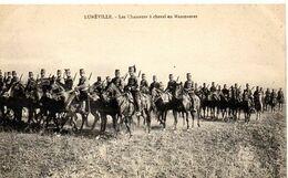 Lunéville - Les Chasseurs à Cheval En Manoeuvres - Manöver