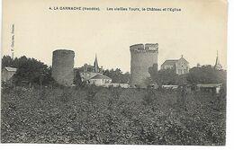 Vendée LA GANACHE Les Vieilles Tours, Le Chateau Et L'église ........G - Francia
