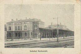1914 / 1918   Herbesthal  Bahnhof / Gare - Lontzen