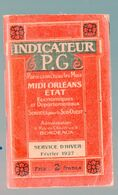 (chemins De Fer) MIDI ORLEANS ETAT: Indicateur PG Service Hiver Février 1927 (PPP23616) - Europa
