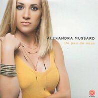 Alexandra MUSSARD - Un Peu De Nous - CD - Disco, Pop