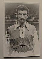 René BLIARD - Dédicace - Hand Signed - Autographe Authentique - Voetbal