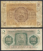Libya Tripolitania Five And Fifty Lire Notes. British Military Authority WWII - Libya
