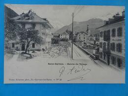CPA Non Voyagée SAINT-GERVAIS - Entrée Du Village (Haute-Savoie) Numa Allantas, Phot., St-Gervais-les-Bains N°28 - Saint-Gervais-les-Bains
