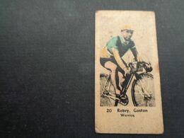 Chromo ( 1680 ) ( 5 X 2,5 Cm )  Cycliste  Coureur  Wielrenner  Renner   Gaston Rebry  Wervicq  Wervik - Cycling