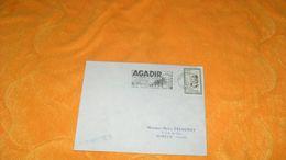ENVELOPPE ANCIENNE DE 1956.../ CACHET AGADIR MAROC..+ FLAMME AGADIR 300 JOURS DE SOLEIL + TIMBRE - Covers & Documents