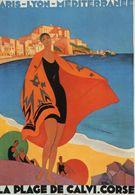 Chemin De Fer De Paris-Lyon-Mediterranée (PLM) - LA PLAGE DE CALVI - Illustrateur: Roger Broders - Carte Postale Promo - Andere