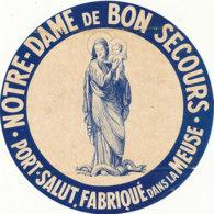 G F 214 / ETIQUETTE DE FROMAGE - PORT SALUT  NOTRE DAME DE BON SECOURS FAB DANS  LA MEUSE - Käse