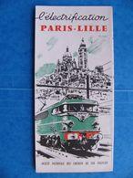 1958 Dépliant SNCF Électrification De PARIS LILLE Creil Longueau Amiens Albert Achiet Arras Douai Lens Béthune  BB 16000 - Eisenbahnverkehr