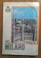 GUIDA CITTA' DI MILANO ANNI '60 - Histoire, Philosophie Et Géographie